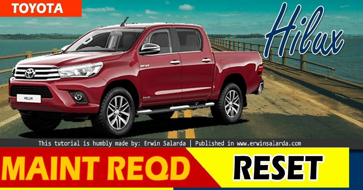 How To Reset Toyota Hilux Oil Maintenance Required Reminder In 2020 Toyota Hilux Camry Toyota Camry