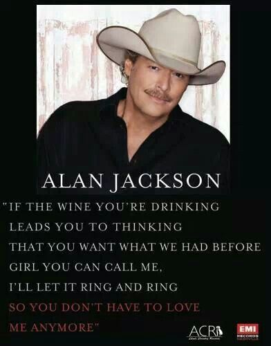 Quotes Alan Jackson Quotes Alan Jackson Alan Jackson Music