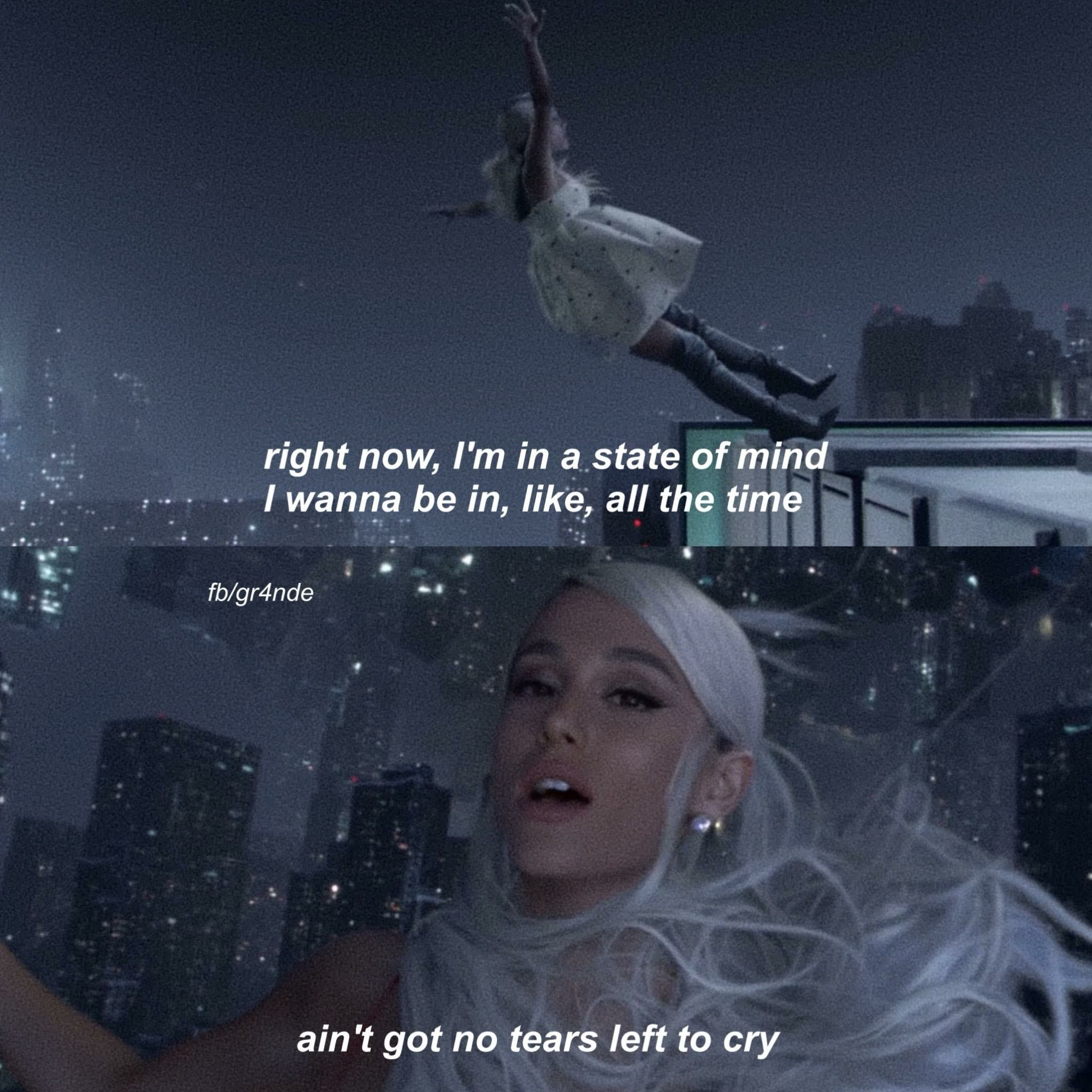 No Tears Left To Cry Ariana Grande Lyrics Ariana Ariana Grande