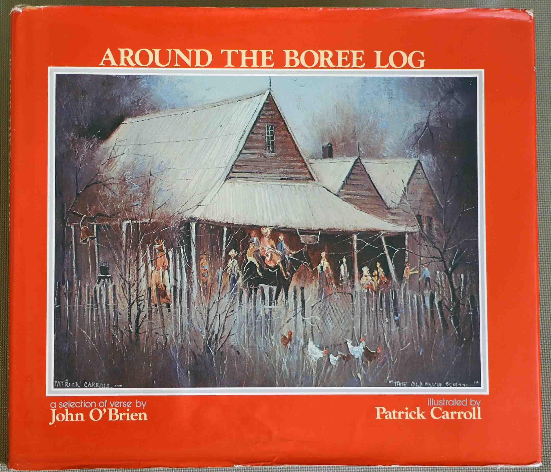 Around the BOREE LOG Hardcover Vintage Book by John O
