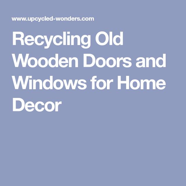 Photo of Gjenvinning av gamle tredører og vinduer for innredning av hjemmet