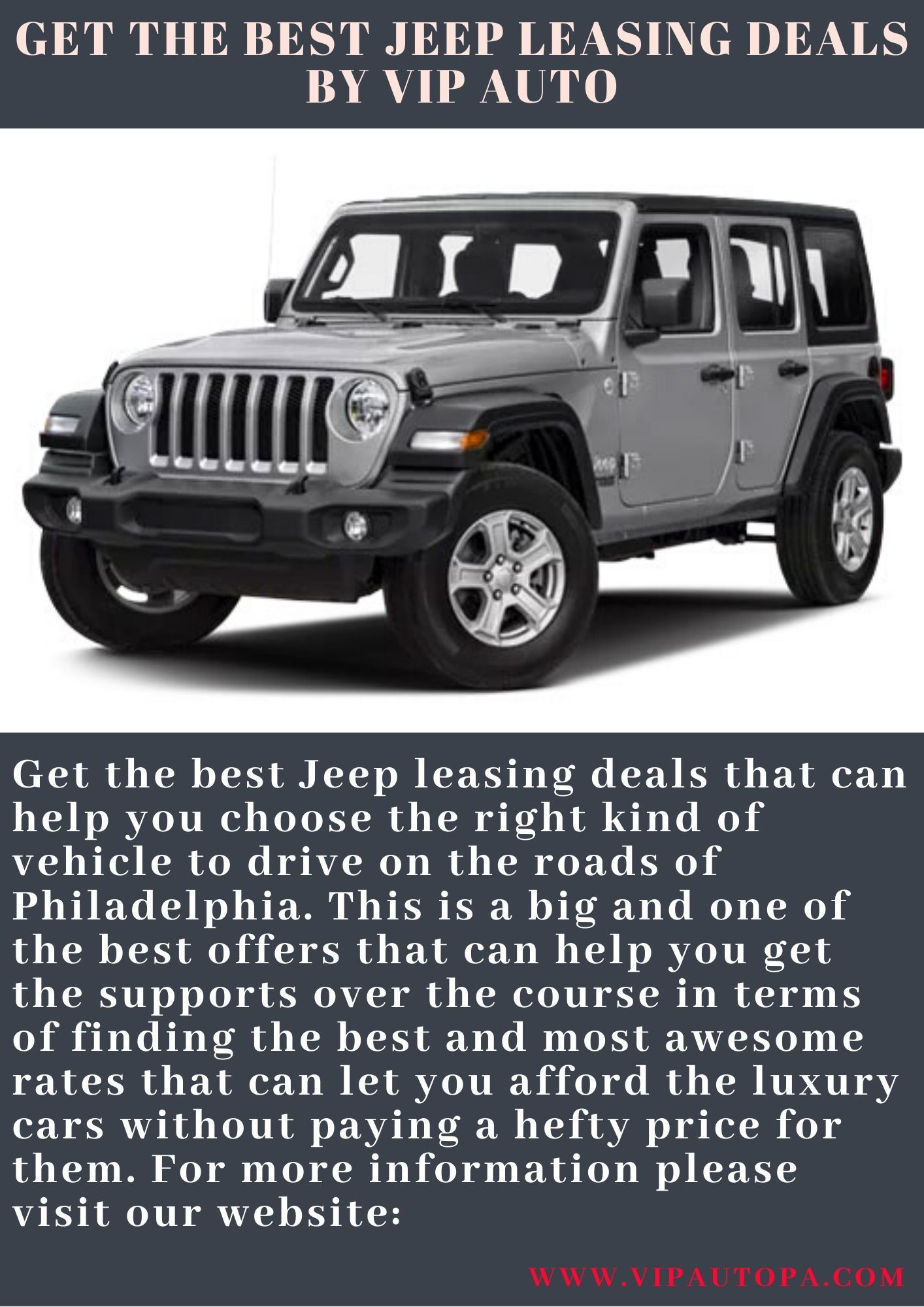 Get The Best Jeep Leasing Deals By Vip Auto In 2020 Cool Jeeps Jeep Good Things