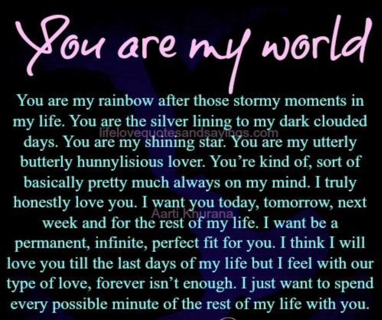 You Are My World My World Quotes Soulmate Love Quotes Forever Love Quotes