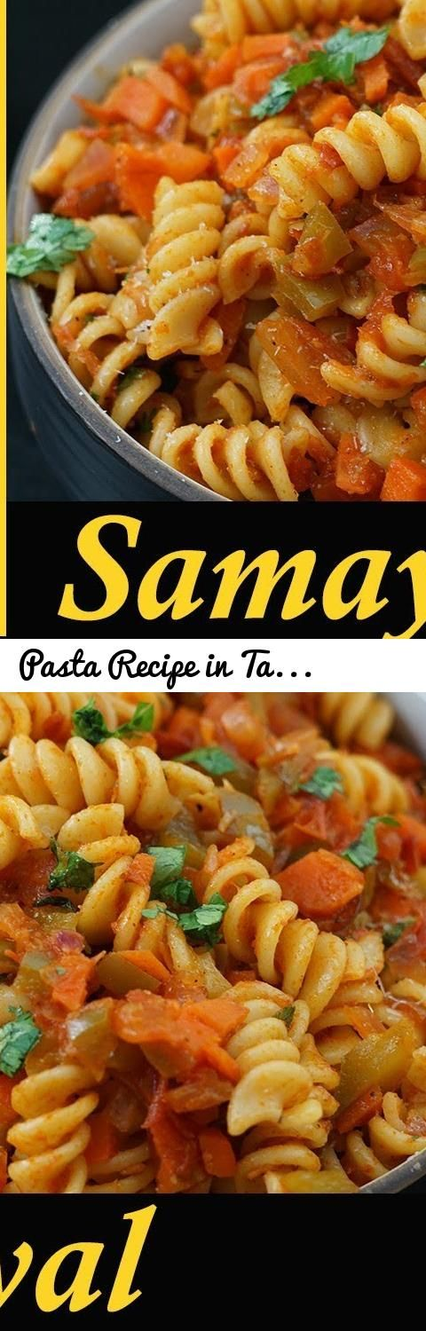 Pasta Recipe In Tamil Pasta Recipes Pasta Recipes Indian