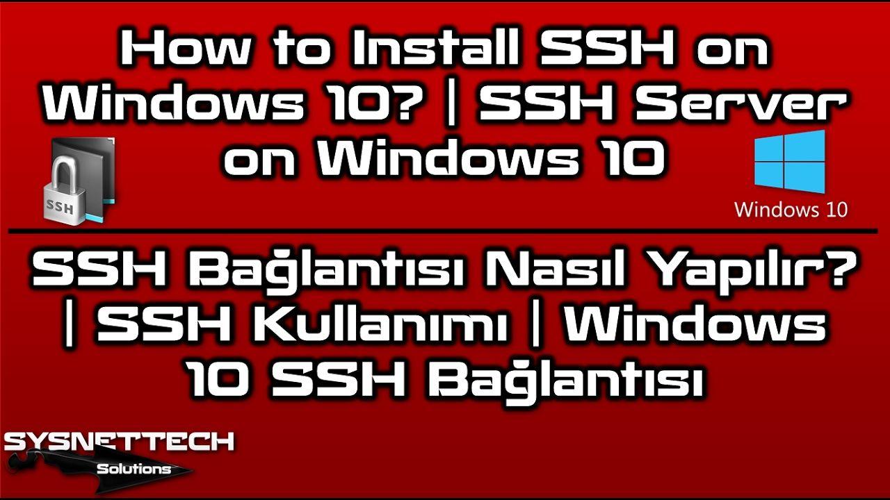How to Install SSH on Windows 10 SSH Server on Windows