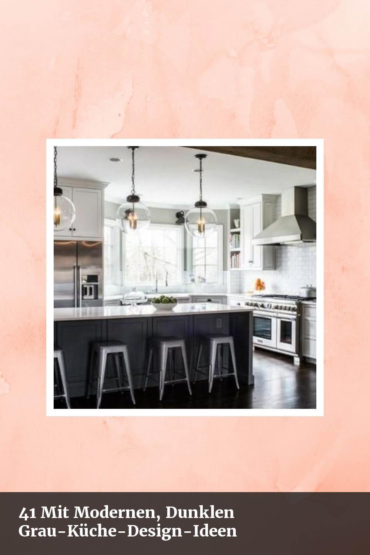 Awesome 41 Mit Modernen Dunklen Grau Kuche Design Ideen 41 Dark Design Grey Ideas Kitchen Modern Per Kuchen Design Ideen Design Ideen Kuchen Design