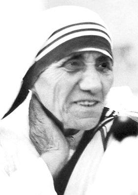 Wer kennt sie nicht? Mutter Teresa.