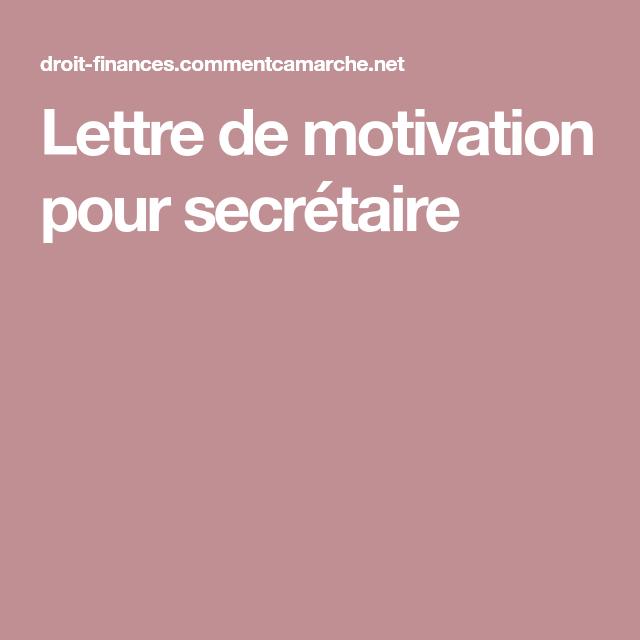 Lettre De Motivation Secretaire: Lettre De Motivation Pour Secrétaire
