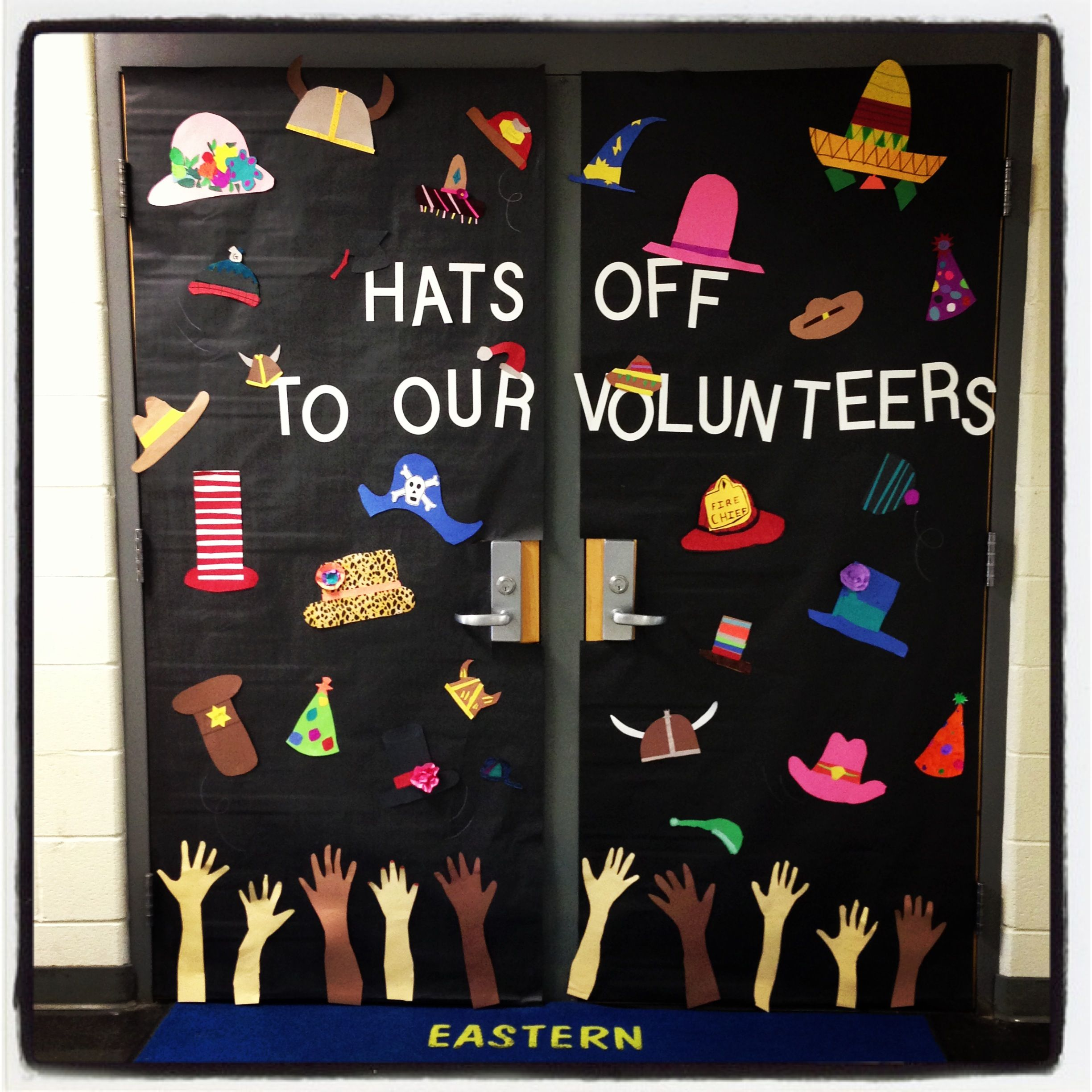 Hats Off To Our Volunteers Door Display