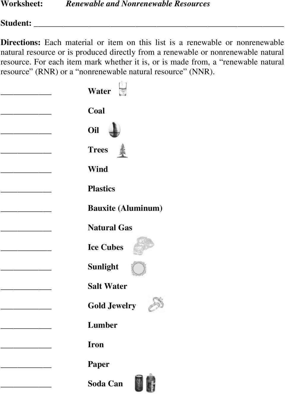 Renewable Vs Nonrenewable Resources Worksheet Renewable And Nonrenewable In 2020 Nonrenewable Resources Third Grade Science Worksheets Kindergarten Addition Worksheets