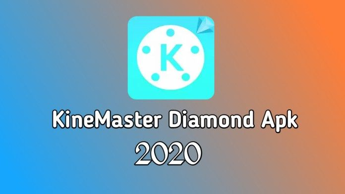 Kinemaster Diamond Pro Apk Free Download 2020 Kinemaster For Pc Download App Video Editing Apps Best Video Editing App