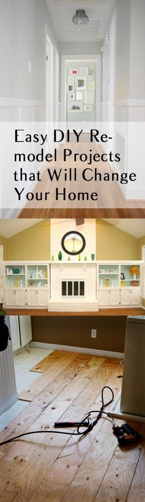 Pull out the tools and work gloves and get ready to change the entire look of your home with these easy DIY Remodel Projects from How To Build It!