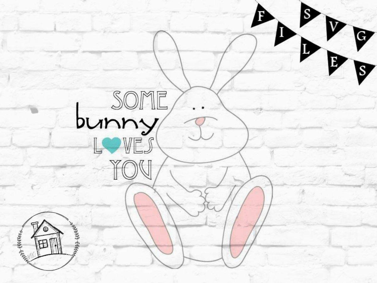 Download Some bunny loves you SVG / Baby Easter Onesie SVG / Easter ...