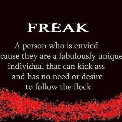 """Reminds me of Halestorm's song, """"You call me bitch like its a bad thing. You call me freak and that means something. """" :)"""