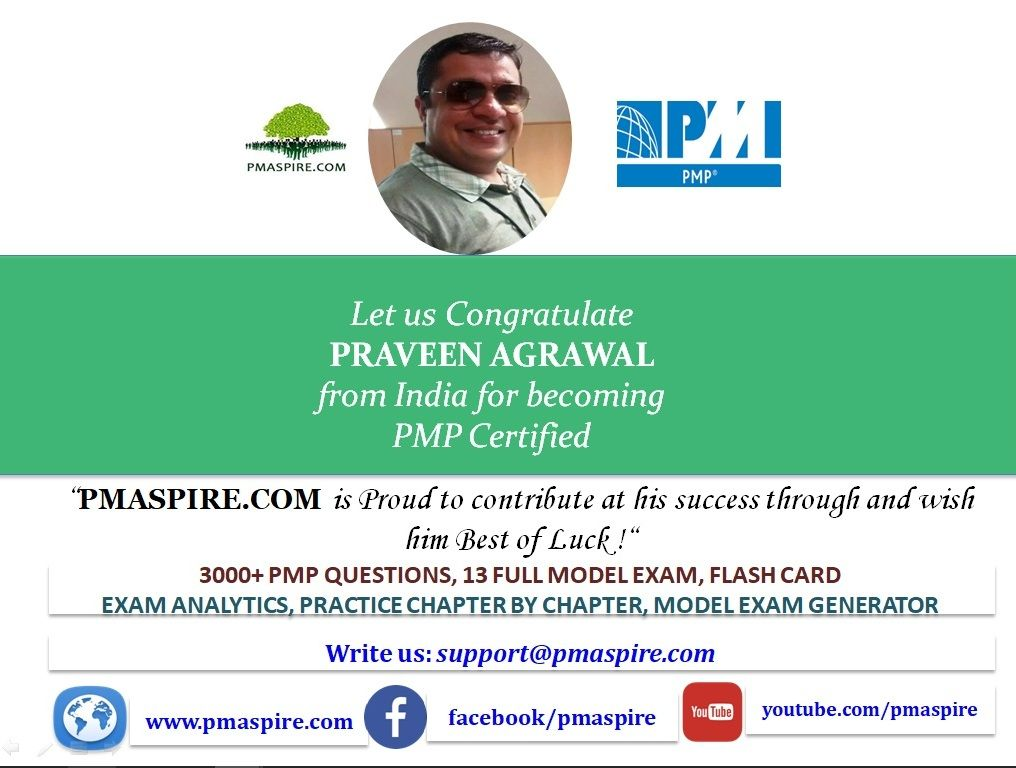 Let us Congratulate Praveen Agrawal from India for becoming PMP