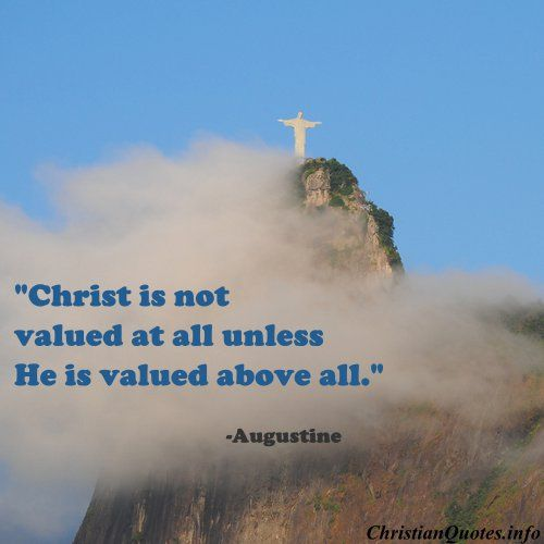 Augustine Christian Quote - Christ Valued