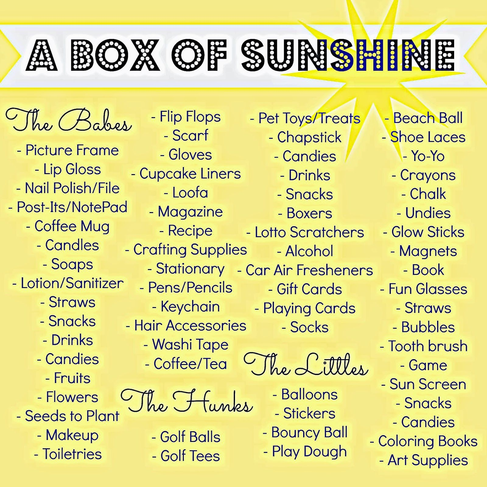 Item Idea List For Things To Include In A Box Of Sunshine Send Someone Full Fun Great Kids Or Adults Brighten Someones Day See The