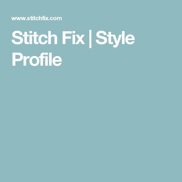 Stitch Fix | Style Profile