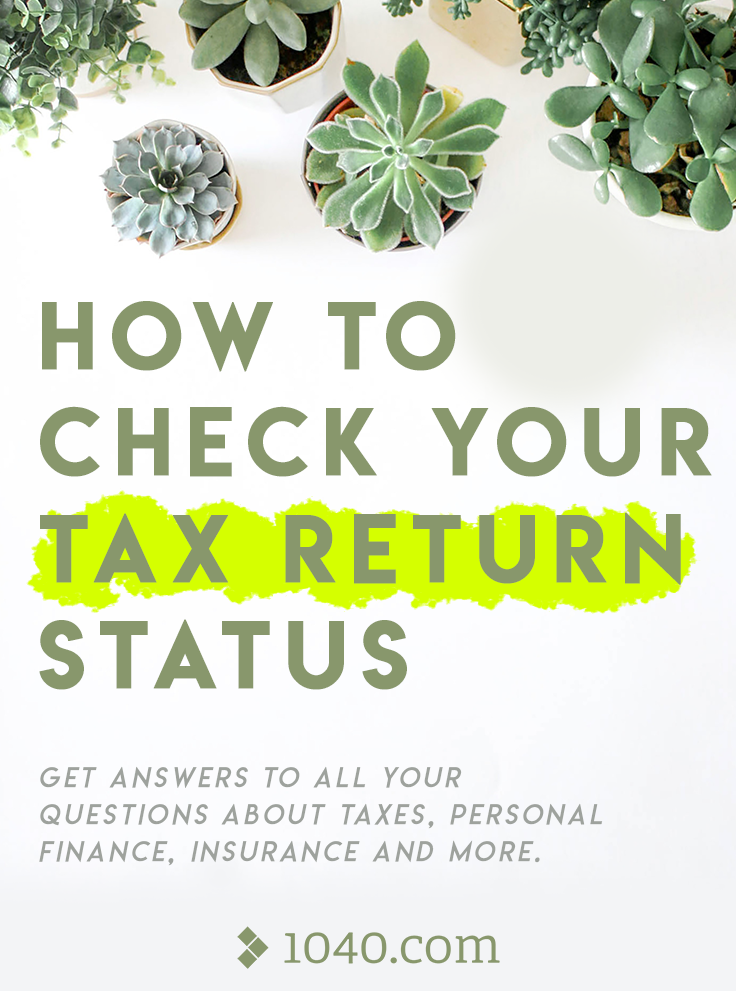 How To Check Your Tax Return Status Get Answers To All Your Questions About Taxes Personal Finance Insurance And M Online Taxes Tax Questions Filing Taxes