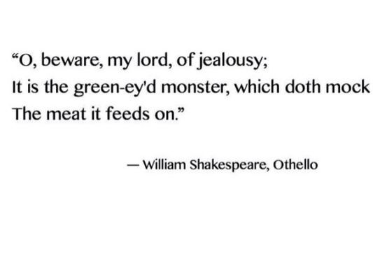 othello jealousy quote quotes jealousy quotes and  othello jealousy quote