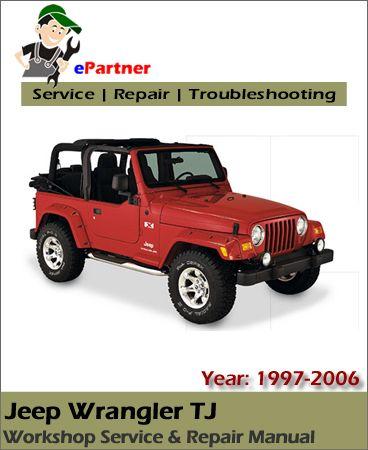 download jeep wrangler tj service repair manual 1997 2006 jeep rh pinterest com jeep wrangler tj service manual jeep wrangler tj service manual pdf