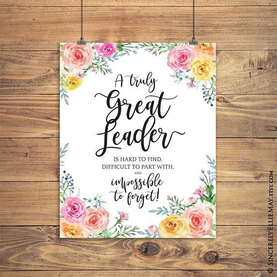 Great lady leader wall art printable gift with lovely inspiring quote A truly Great Leader is hard to find