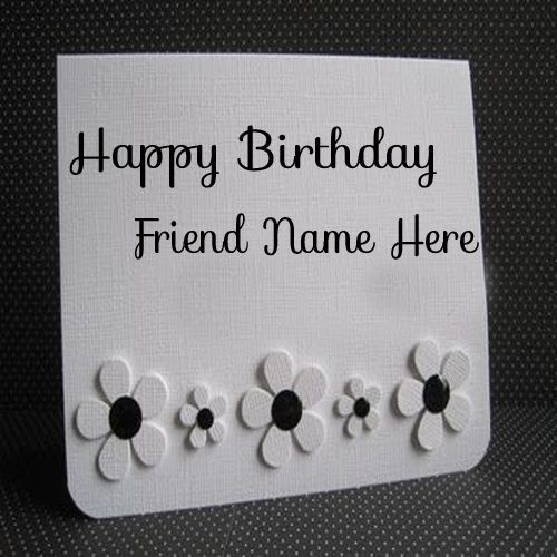 Write Name On Birthday Card Greetings For Friend Hbd Cake