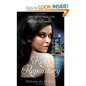 Blue Bloods Novella: Keys To The Repository: By Melissa de la Cruz