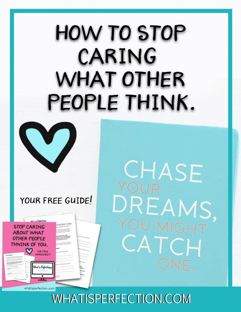 worksheet Stop And Think Worksheets how to stop caring what others think free guide life decisions is perfection