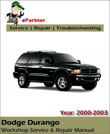 Download Dodge Durango Service Repair Manual 2000 2003 Dodge Durango 2003 Dodge Durango Repair Manuals