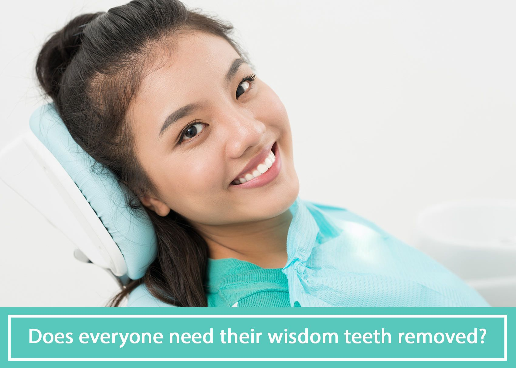 While everyone may not need their wisdom teeth removed, it