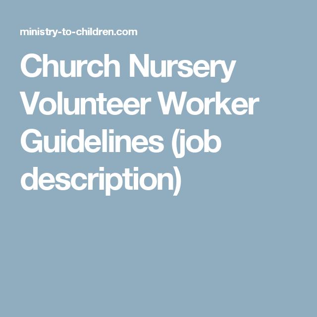Church Nursery Volunteer Worker Guidelines (job description