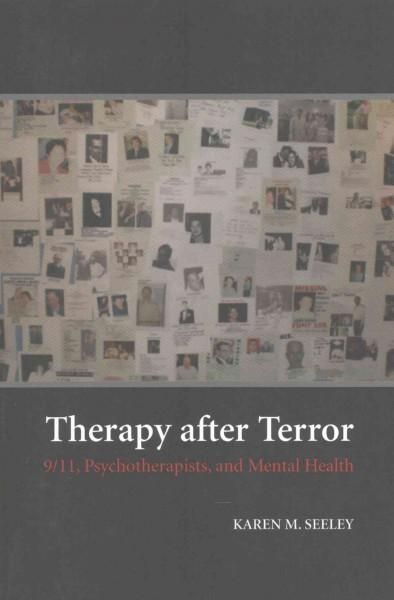 Therapy After Terror: 9/11, Psychotherapists, and Mental Health