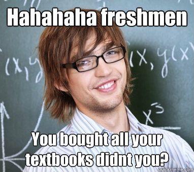 Meme Spouting College Student Memes Quickmeme Student Memes Student College Students