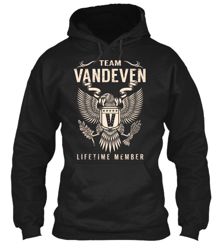 Team VANDEVEN Lifetime Member #Vandeven