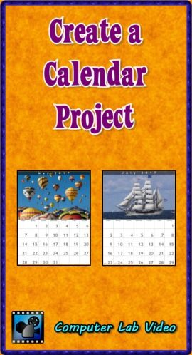 Create a Calendar Project (Computer Lab Activity) Computer lab