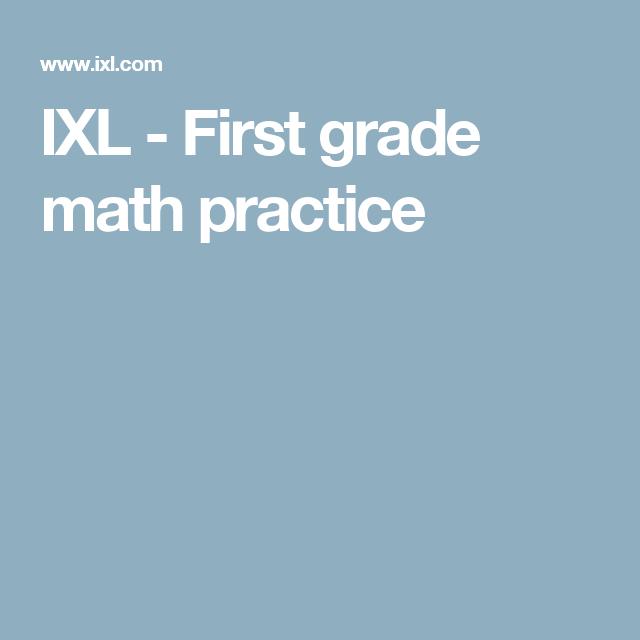 IXL - First grade math practice | School stuff | Pinterest | Math ...