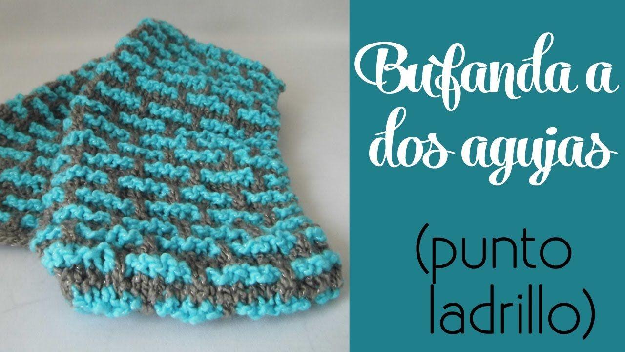 Cómo tejer: Bufanda punto ladrillo (dos agujas) | Knitting ...