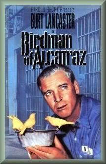 Birdman Of Alcatraz 1962 Old Movies Silent Film Stars