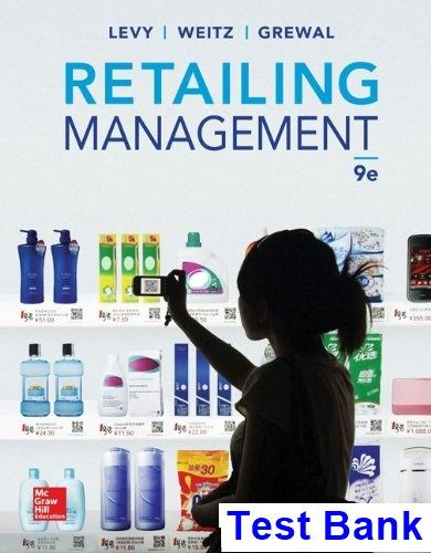 Retailing management 9th edition michael levy test bank test bank retailing management 9th edition michael levy test bank test bank solutions manual exam bank quiz bank answer key for textbook download instantly fandeluxe Gallery