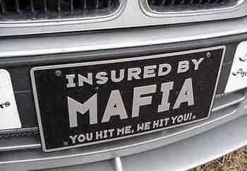 Failed Sign On Twitter Mafia Mafia Quote Funny License Plates