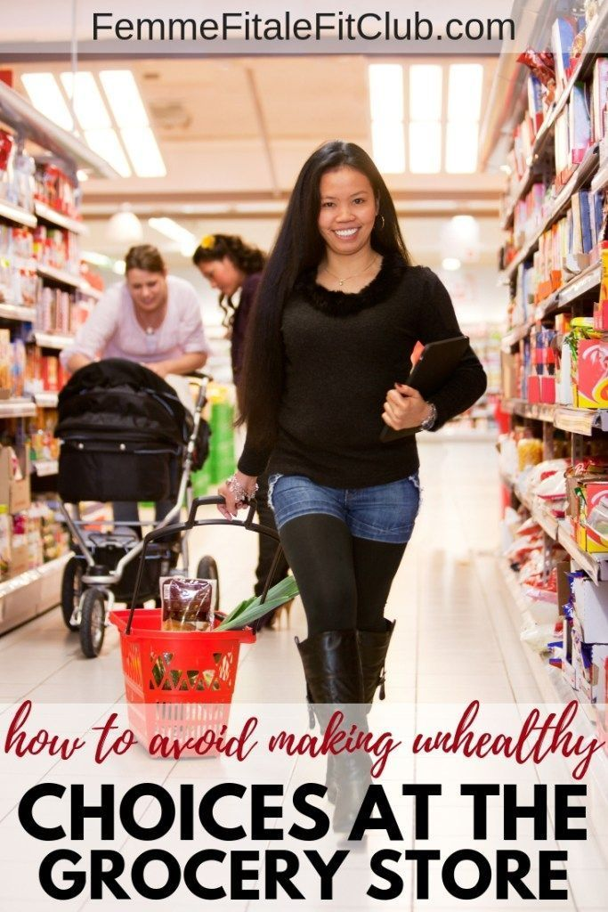 to Avoid Making Unhealthy Choices at The Grocery Store How to avoid making unhealthy choices at the grocery storeHow to avoid making unhealthy choices at the grocery store