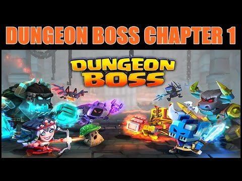 Dungeon Boss All Fights Chapter One ♦ Dungeon Boss First Look Gameplay ♦ Dungeon Boss Ep 1 - YouTube