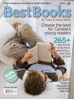 The Canadian Book Centre's guide BEST BOOKS FOR KIDS AND TEENS now has two issues a year!