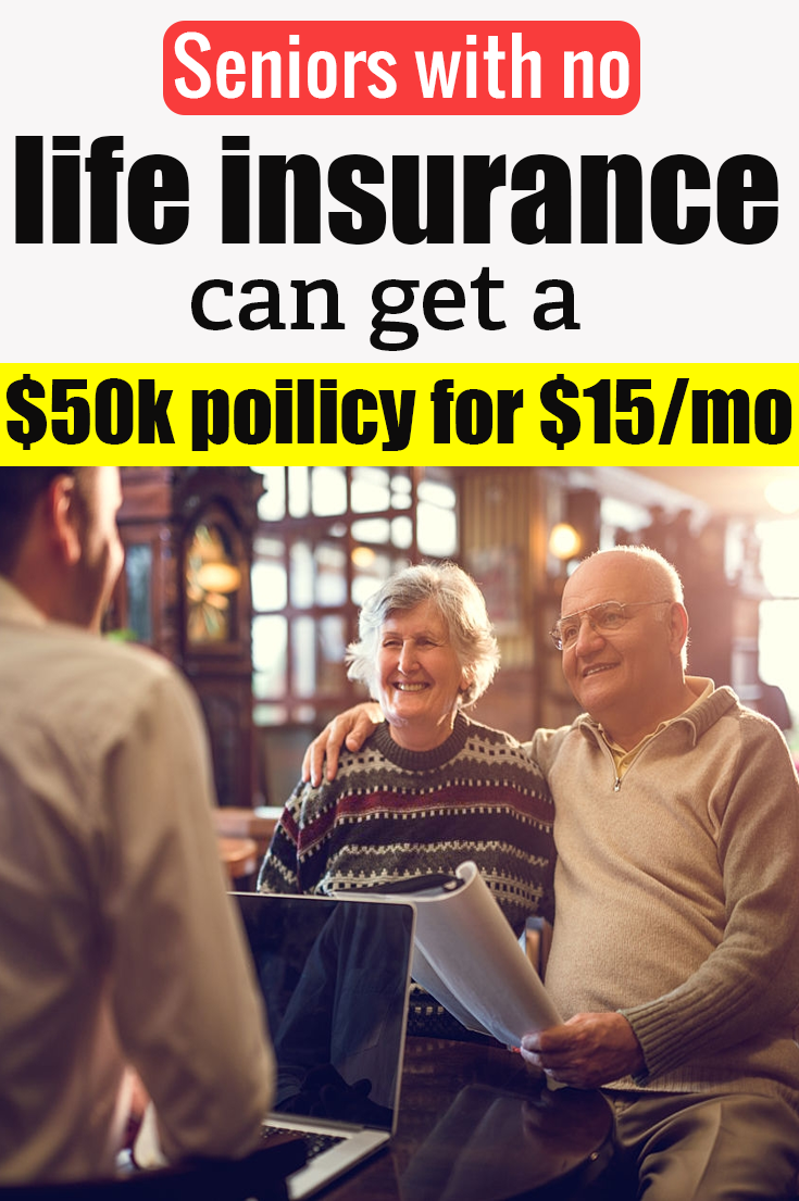 Seniors With No Life Insurance Can Get A $50k Policy For ...