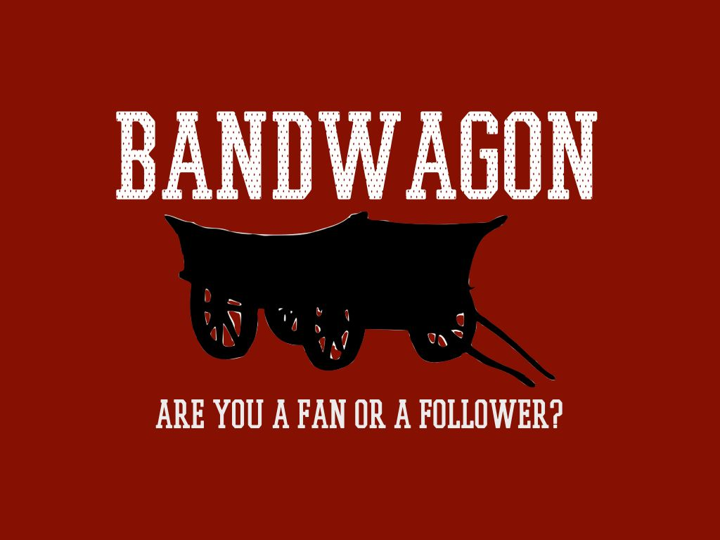 Bandwagon is the appeal to popularity or to the fact that ...