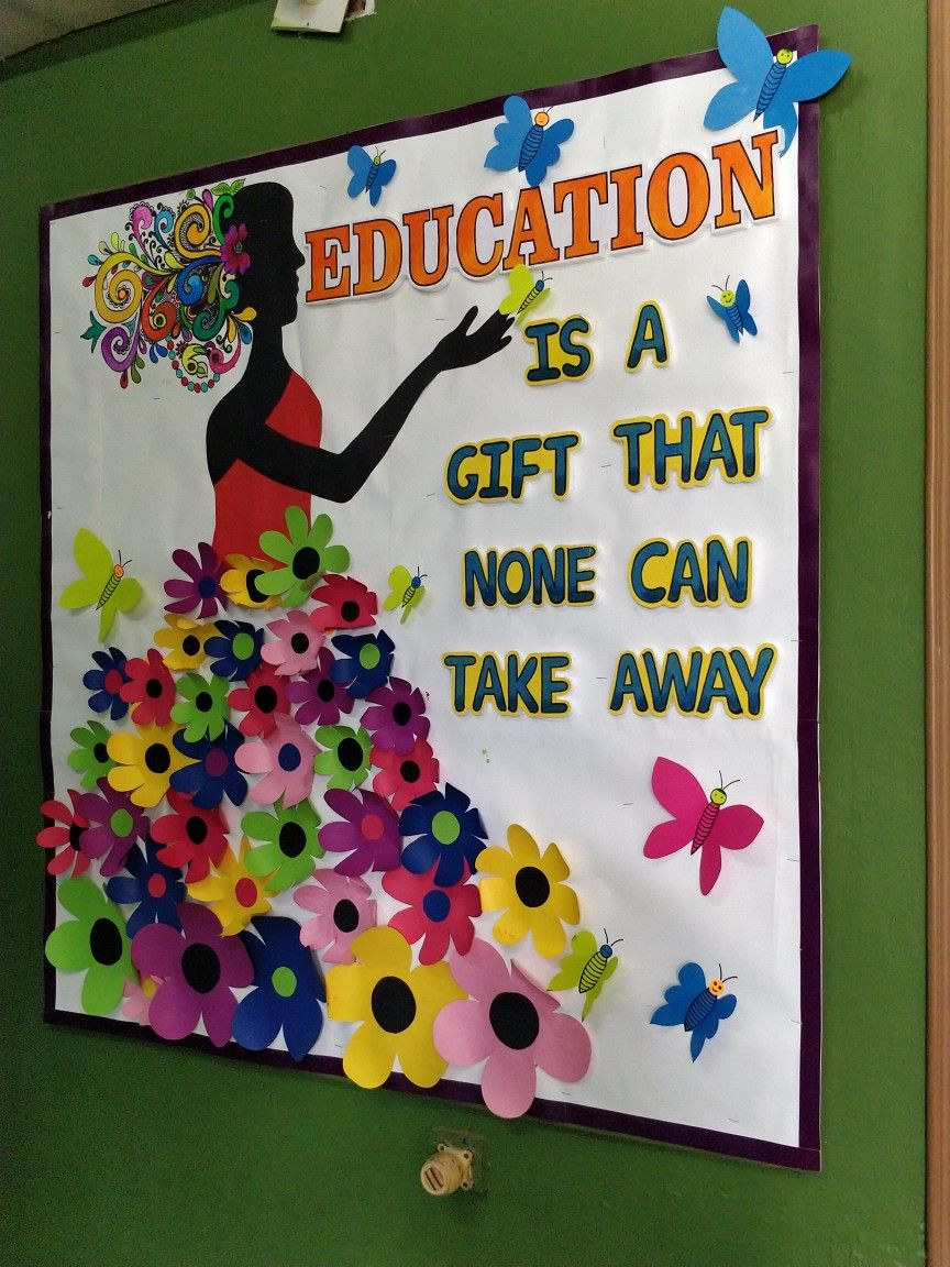 Education Is A Gift That None Can Take Away School Bulletin Board