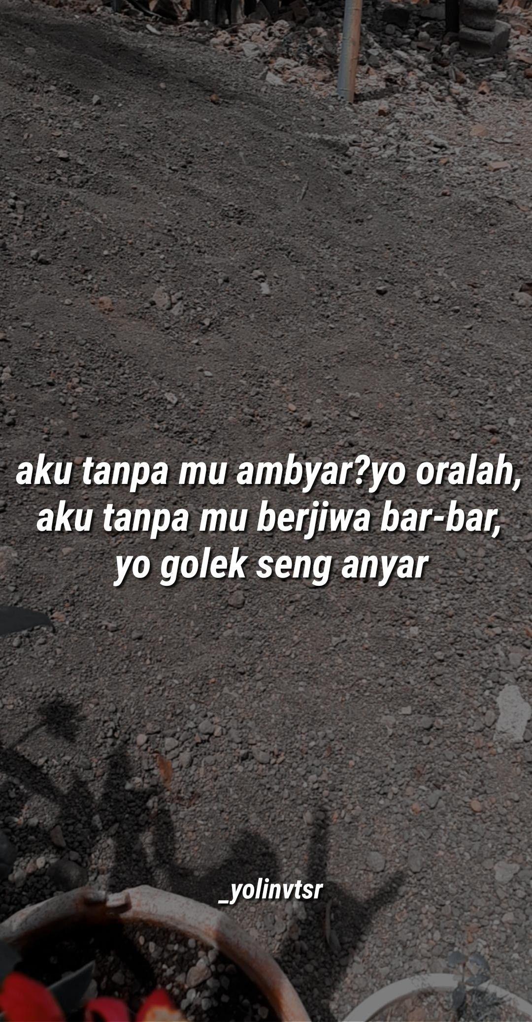 Pin Oleh Melynda Ardiyani Di Funny Kata Kata Indah Ungkapan