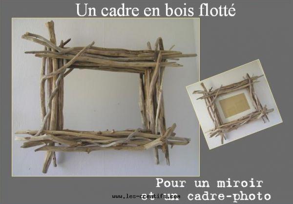 Tutoriel Cadre Photo En Bois Flotté Miroir Bois Flotté