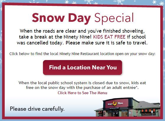 Kids Eat Free On School Snow Days At Ninety Nine Restaurants Kids Eat Free Kids Snow Day